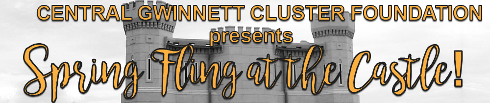Central Gwinnett Cluster Foundation presents Spring Fling at the Castle